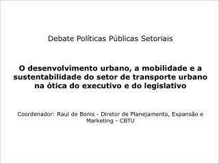 Debate Políticas Públicas Setoriais