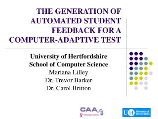 THE GENERATION OF AUTOMATED STUDENT FEEDBACK FOR A COMPUTER-ADAPTIVE TEST