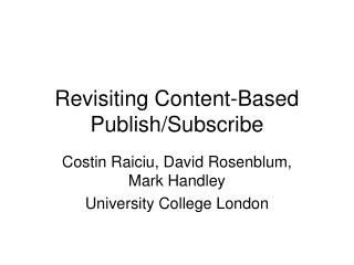 Revisiting Content-Based Publish/Subscribe