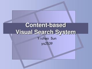 Content-based  Visual Search System