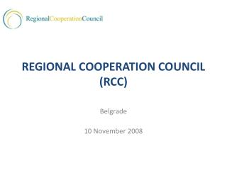 REGIONAL COOPERATION COUNCIL RCC