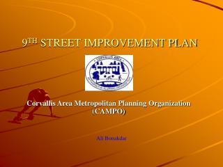 9 TH  STREET IMPROVEMENT PLAN