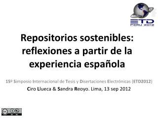 Repositorios sostenibles: reflexiones a partir de la experiencia española