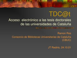 TDC@t