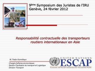 Responsabilité contractuelle des transporteurs routiers internationaux en Asie