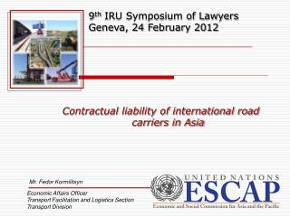 Contractual liability of international road carriers in Asia