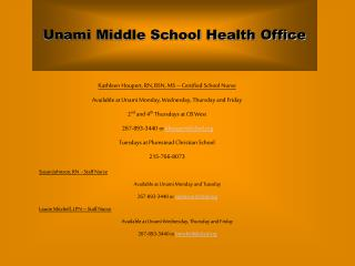 Unami Middle School Health Office
