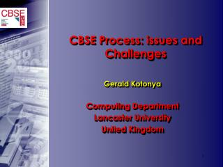 CBSE Process: issues and Challenges