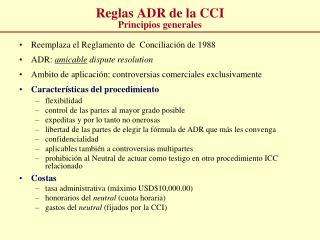 Reglas ADR de la CCI Principios generales
