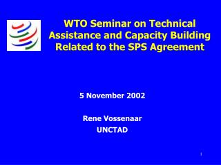 WTO Seminar on Technical Assistance and Capacity Building Related to the SPS Agreement