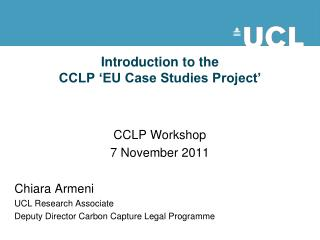 Introduction to the  CCLP 'EU Case Studies Project'