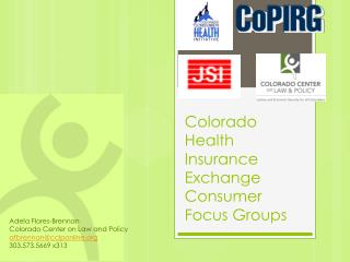 Colorado Health Insurance Exchange Consumer Focus Groups