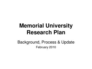 Memorial University Research Plan