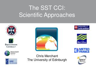The SST CCI: Scientific Approaches