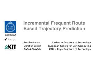 Incremental Frequent Route Based Trajectory Prediction