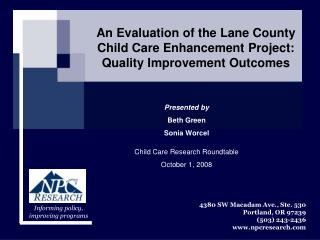 An Evaluation of the Lane County Child Care Enhancement Project: Quality Improvement Outcomes