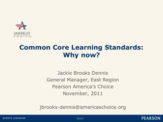 Common Core Learning Standards: Why now?