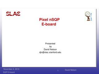 Pixel  nSQP E-board
