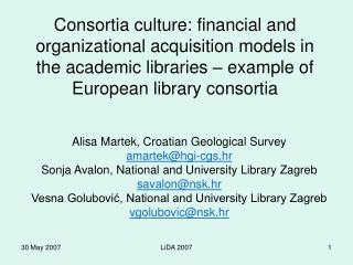 Alisa Martek, Croatian Geological Survey amartek@hgi-cgs.hr