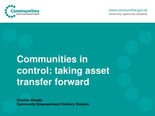 Communities in control: taking asset transfer forward