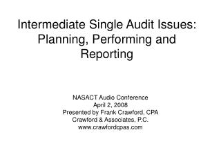 Intermediate Single Audit Issues:  Planning, Performing and Reporting