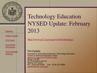 Technology Education NYSED Update: February 2013 p12.nysed/cte/technology/