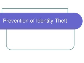 Prevention of Identity Theft
