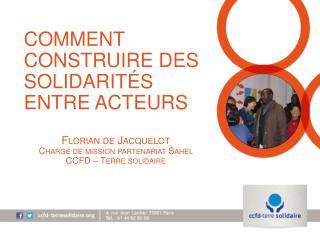 Comment Construire des solidarités entre acteurs Florian de Jacquelot
