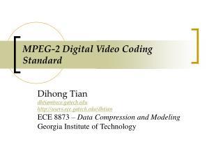 MPEG-2 Digital Video Coding Standard