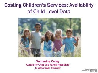 Costing Children's Services: Availability of Child Level Data