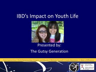 IBD�s Impact on Youth Life