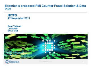 HICFG 4 th  November 2011 Paul Yelland Consultant ID & Fraud