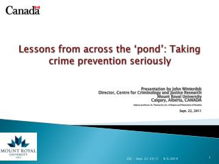 L essons from across the 'pond': Taking crime prevention seriously