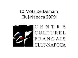 10 Mots De Demain Cluj-Napoca 2009