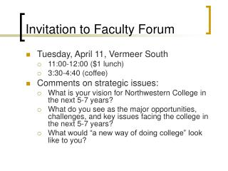 Invitation to Faculty Forum