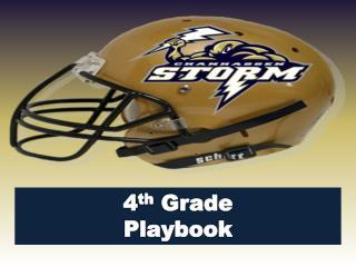 4 th  Grade Playbook