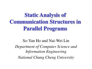 Static Analysis of Communication Structures in Parallel Programs
