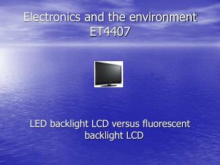 Electronics and the environment ET4407