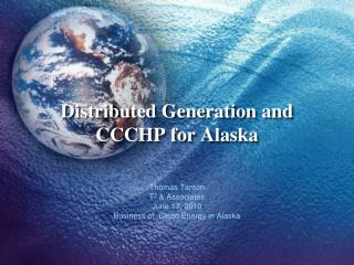 Distributed Generation and CCCHP for Alaska