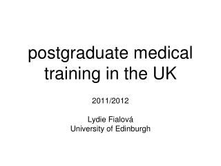 postgraduate medical training in the UK