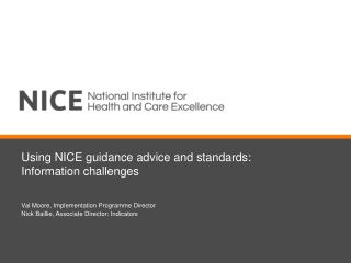 Using NICE guidance advice and standards: Information challenges