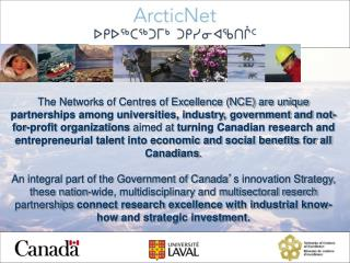 General objectives of ArcticNet: