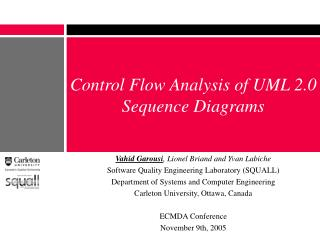Control Flow Analysis of UML 2.0 Sequence Diagrams