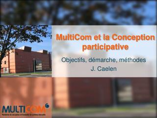 MultiCom et la Conception participative