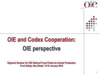 OIE  and  Codex Cooperation:  OIE perspective
