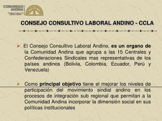 CONSEJO CONSULTIVO LABORAL ANDINO - CCLA
