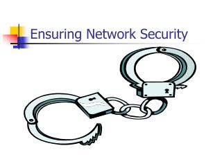 Ensuring Network Security