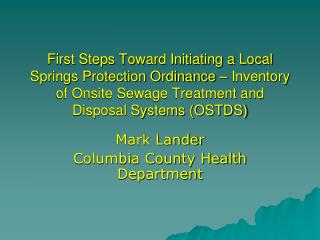 Mark Lander Columbia County Health Department