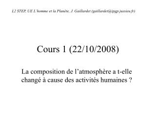 Cours 1 (22/10/2008)
