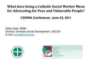 What does being a Catholic Social Worker Mean for Advocating for Poor and Vulnerable People?